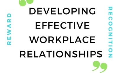 Developing effective workplace relationships
