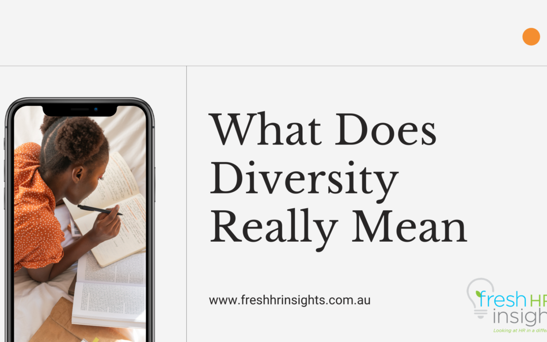 What Does Diversity Really Mean for your workplace and how can you make an inclusive environment?