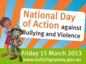bullying noway - NATIONAL DAY OF ACTION AGAINST BULLYING AND VIOLENCE 2013