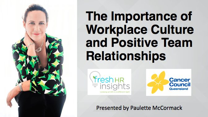 The Importance of Workplace Culture and Positive Team Relationships