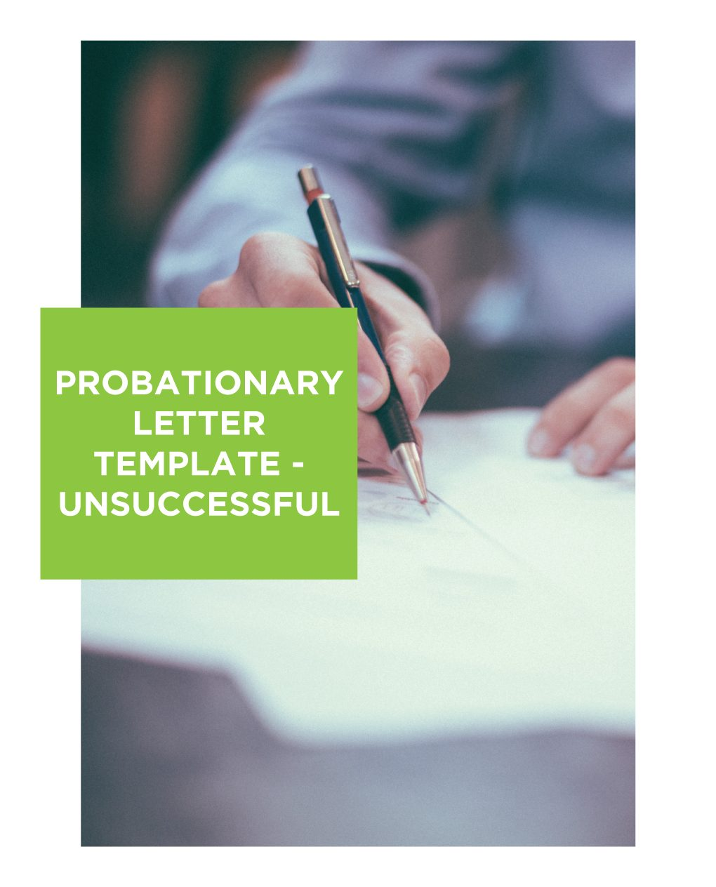 Probationary Letter Template Unsuccessful - Probation Periods - Letting go can be easier than holding on