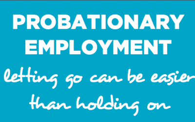 Probation Periods – Letting go can be Easier than Holding on