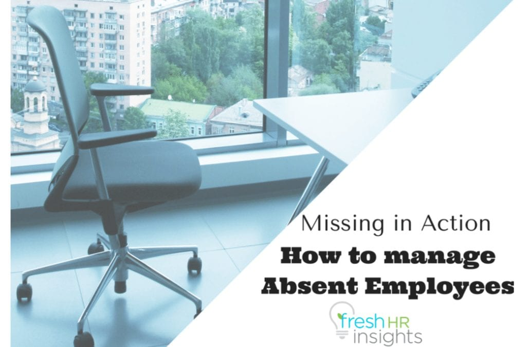 Missing In Action – Managing Employee Absence