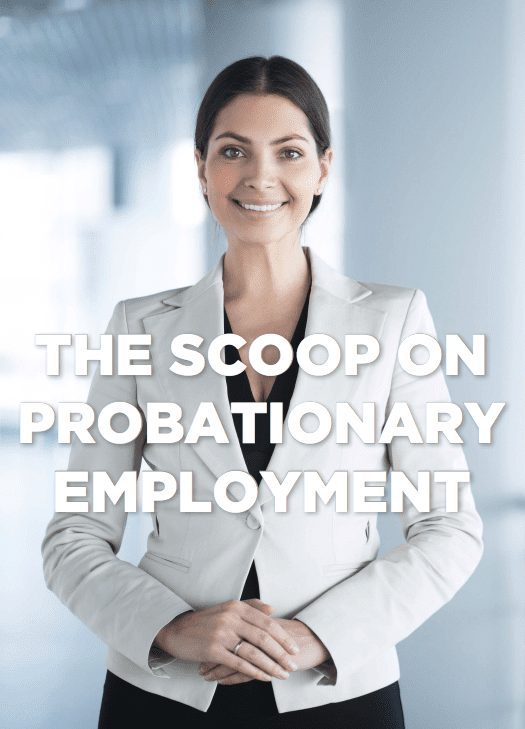 The Scoop on Probationary Period picture - eBooks and Workshops