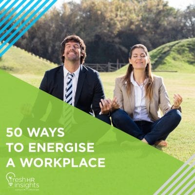 50 Ways to Energise a Workplace 400x400 - Energising your workplace (SOON TO BE REPLACED)