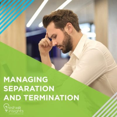 Managing Separation and Termination 400x400 - HR Manuals and Workshops