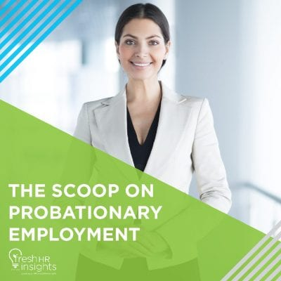 The Scoop on Probationary Employment 400x400 - Probationary Periods Manual