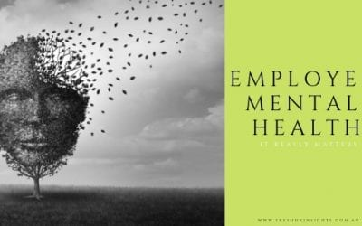 Is it really matters? Employee's mental health and well-being in Australia!