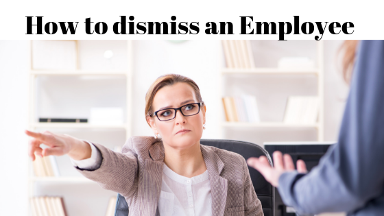 How To Dismiss an Employee