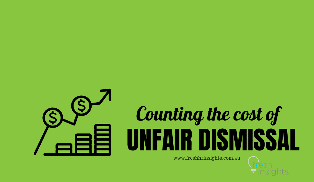 Counting the Cost of Unfair Dismissal