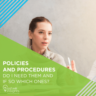 Fact Sheets Page Policies and Procedures 400x400 - Policies and Procedures - Do I need them and if so which ones?