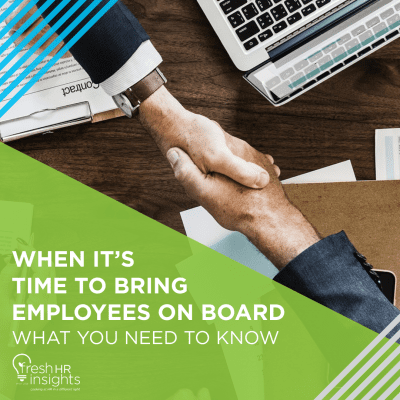 Fact Sheets Page When Its Time to Bring Employees on Board 400x400 - When it's Time to Bring  Employees on Board -  What you need to know