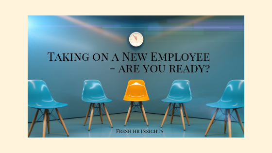 Taking on a New Employee – are you ready?